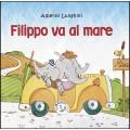 FILIPPO VA AL MARE (Collana i Farfui)